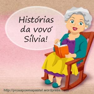 Histórias da vovó Sílvia